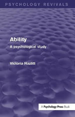 Ability : a Psychological Study - Victoria Hazlitt
