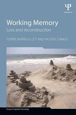 Working Memory : Loss and reconstruction - Pierre Barrouillet