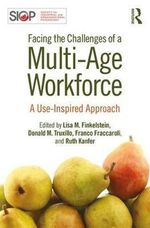 Facing the Challenges of a Multi-Age Workforce : A Use-Inspired Approach