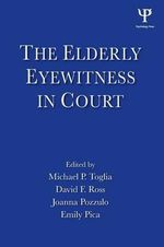 The Elderly Eyewitness in Court