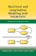 Multilevel and Longitudinal Modeling with PASW (SPSS) - Ronald H. Heck