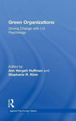 Green Organizations : Driving Change with IO Psychology