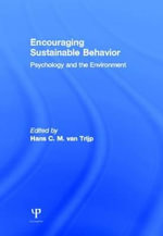 Encouraging Sustainable Behavior : Psychology and the Environment
