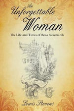 An Unforgettable Woman : The Life and Times of Rosa Newmarch - Lewis Stevens