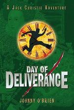 Day of Deliverance - Johnny O'Brien