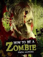 How to be a Zombie - Serena Valentino