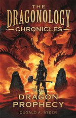 The Dragon Prophecy - Dugald Steer