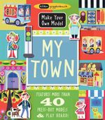 My Town : Learn All About Creepy Crawlies... - Ellen Giggenbach
