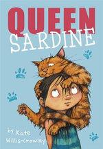Queen Sardine - Kate Willis-Crowly