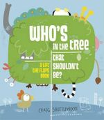 Who's In The Tree That Shouldn't Be - Craig Shuttlewood