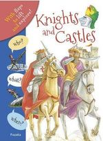 Who? What? When? Knights and Castles - Anita Ganeri