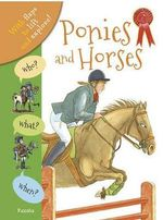 Who? What? When? Ponies and Horses - Anita Ganeri