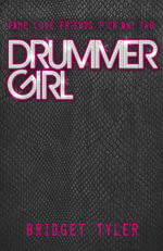 Drummer Girl - BRIDGET TYLER