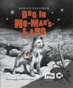 A Dog in No Man's Land - Damian Kelleher