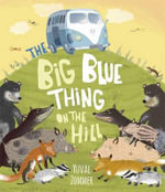 The Big Blue Thing on the Hill - Yuval Zommer