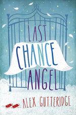 Last Chance Angel - ALEX GUTTERIDGE