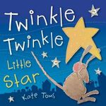 Twinkle Twinkle Little Star - Kate Toms