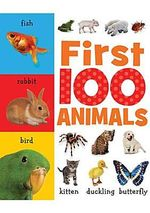 First 100 Animals : First 100 - Helen Parker