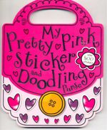 My Pretty Pink Sticker and Doodling Purse - Chris Scollen
