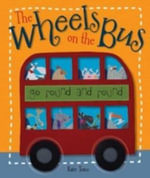 The Wheels On The Bus : Activity Fun - Kate Toms