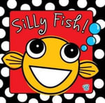 Silly Fish - Charlotte Stratford