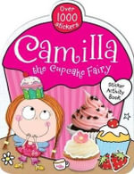 Camilla the Cupcake Fairy Sticker Book - Tim Bugbird