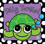 Silly Turtle : Bath Book - Charlie Stratford