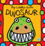 My Cuddly Cloth Dinosaur : Bath Book - Jane Horne
