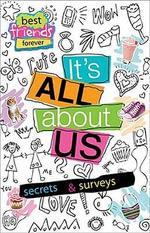 It's All about Us : Secrets & Surveys - Tim Bugbird