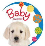 Baby Animals : Baby Loves - Jane Horne