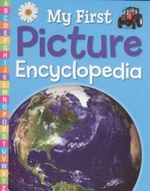 My First Picture Encyclopedia : My First Picture Reference