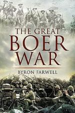 The Great Boer War - Byron Farwell