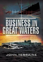 Business in Great Waters - John Terraine
