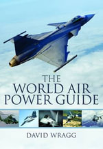 The World Air Power Guide - David Wragg
