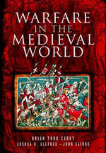 Warfare in the Medieval World - Brian Todd