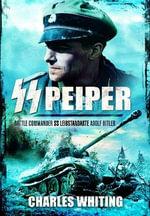 SS Peiper - Charles Whiting