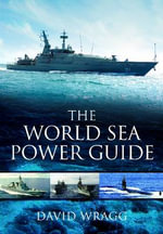 The World Sea Power Guide - David Wragg