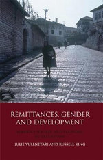 Remittances, Gender and Development : Albania's Society and Economy in Transition - Russell King