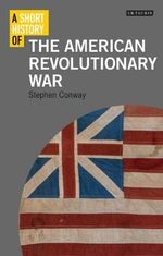 A Short History of the American Revolutionary War : The Ethics of an Unmanned Military - Stephen Conway