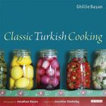 Classic Turkish Cooking - Ghillie Basan