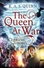 The Queen at War - K.A.S. Quinn