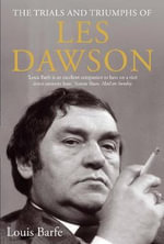 The Trials and Triumphs of Les Dawson - Louis Barfe