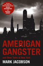 American Gangster : And Other Tales of New York - Mark Jacobson