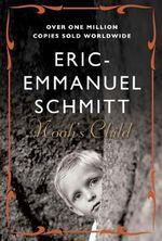 Noah's Child - Eric-Emmanuel Schmitt