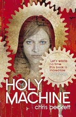 The Holy Machine - Chris Beckett