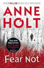 Fear Not - Anne Holt