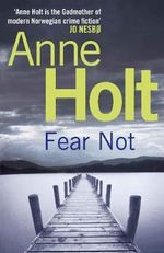Fear Not : Johanne Vik - Anne Holt