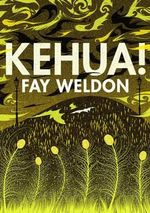 Kehua! - Fay Weldon