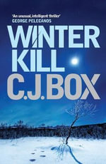 Winterkill : Joe Pickett - C. J. Box