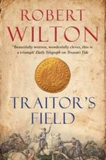 Traitor's Field - Robert Wilton